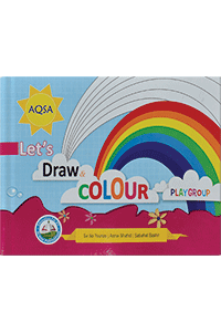 Aqsa Let`s Draw Colours  (Play Group)