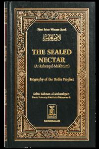 The Sealed Nectar (Ar Raheeq ul Makhtum)